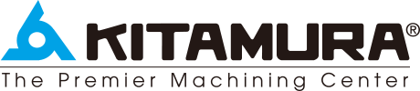 KITAMURA The Premier Machining Center